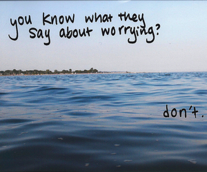 quote, worry, and text image