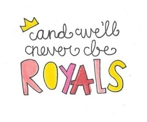 royal, Lyrics, and overlay image