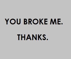 broken, thanks, and broke image