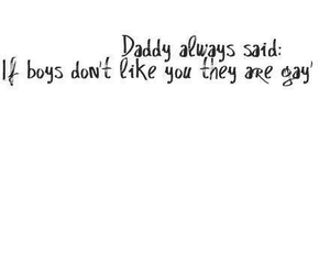 boys, quote, and daddy image