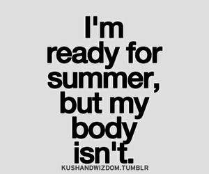 summer, body, and ready image