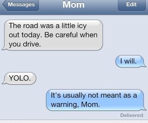 funny, yolo, and message image