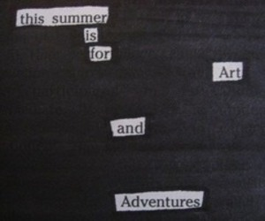 adventure, quote, and summer image