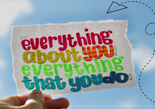 Lyrics, everything about you, and one direction image