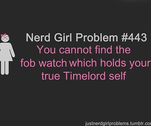 doctor who and nerd girl problems image