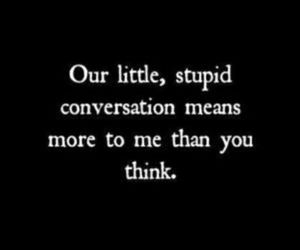 love, quotes, and conversation image