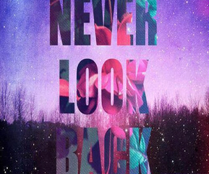 back, look, and never image