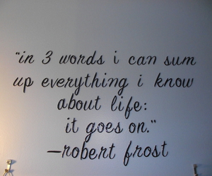 quotes, life, and robert frost image