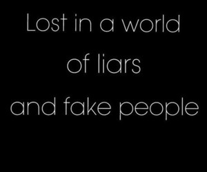 Liars, fake, and lost image