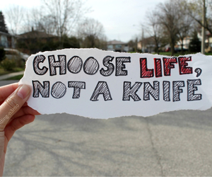 life, knife, and quote image