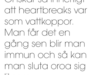 heartbroken, svenska, and text image