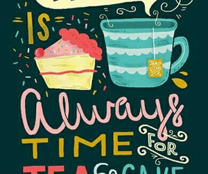 cake, quotes, and tea image