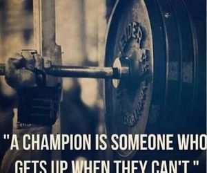 champion, quote, and motivation image