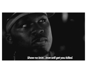 50 cent, quote, and love image
