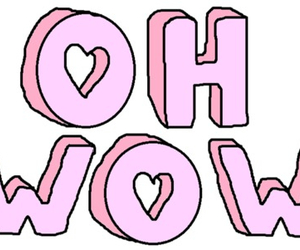 pink, wow, and oh wow image