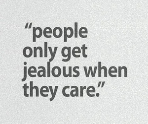 quotes, jealous, and care image