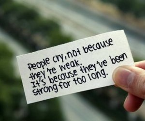 cry, strong, and quotes image