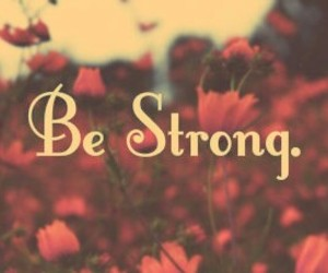 strong, for me, and for my friends image