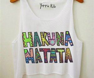 hakuna matata, shirt, and clothes image