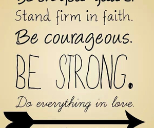 faith, strong, and courageous image