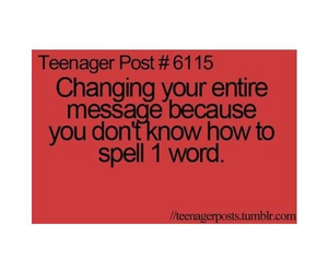 message, spelling, and teenager post image