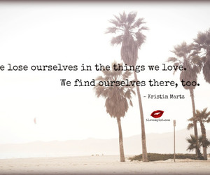 love quotes, life quotes, and finding yourself quote image