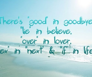 believe, lover, and goodbye image