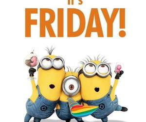 assemble, friday, and minions image