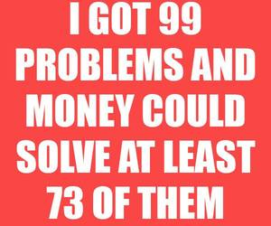 money, funny, and problem image