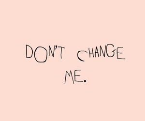 text and don't change me image