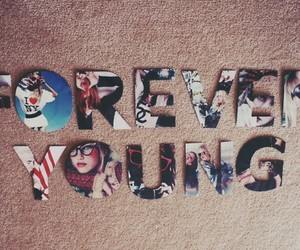 forever, Forever Young, and teenage image