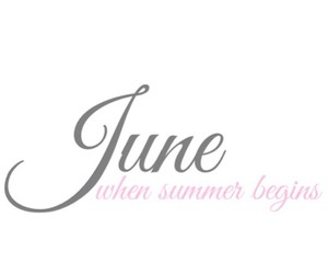 june, summer, and text image