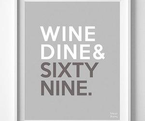 dine, inspirational, and nine image