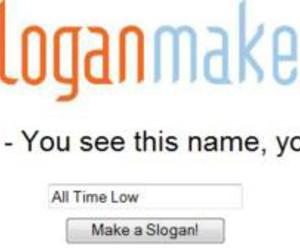 all time low, dirty work, and slogan maker image