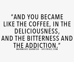 addiction, coffee, and delicious image