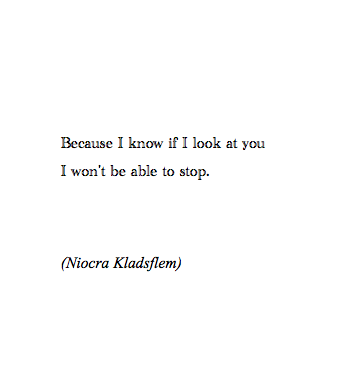 If A Writer Loved You You Can Never Die Via Tumblr