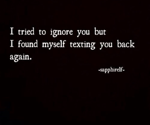 quotes, ignore, and texting image