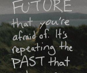 afraid, past, and future image