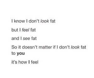 fat, sad, and quote image
