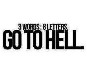 hell, quote, and letters image