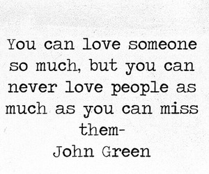 john green, love, and miss image
