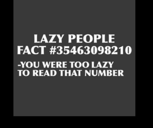 Lazy, funny, and fact image