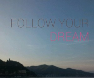 Dream, follow, and tramonto image