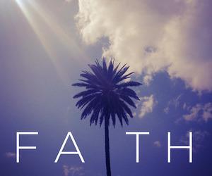 faith, palms, and sky image