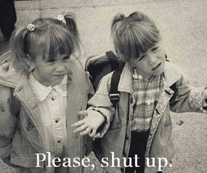 shut up, please, and twins image