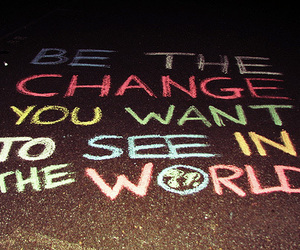 change, world, and quote image