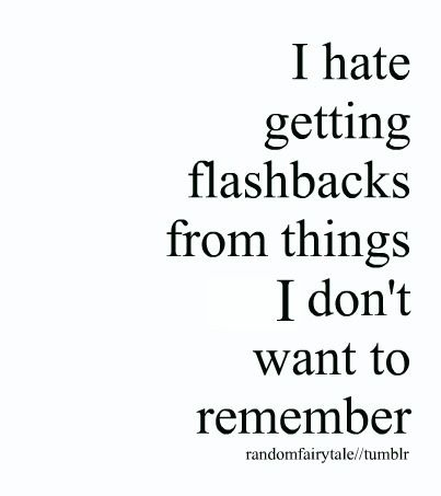 Enjoy Flashback Hate Love Memory Quote Inspiring Picture On
