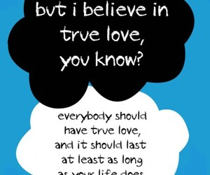 the fault in our stars, true love, and tfios image