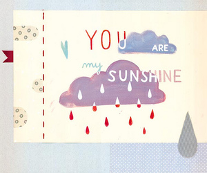 sunshine, drawing, and you are my sunshine image