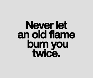 quote, flame, and burn image
